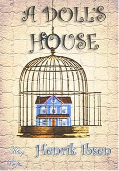 Image result for a dollhouse by henrik ibsen