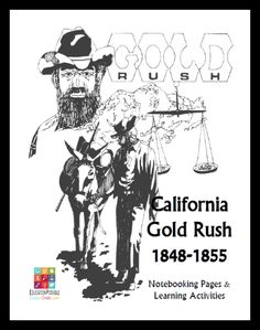 California Gold Rush Notebooking Unit for Teens - FREE Download @Education Possible We've written this guide for you and your teen to use while studying the California Gold Rush. It's not only a great resource to guide your lesson planning, but it's also an excellent way to keep track of everything you discover. Includes fun activities.