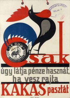 Csak úgy látja pénze hasznát, ha vesz rajta Kakas pasztát, 1926