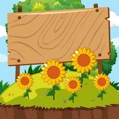Wooden sign in sunflower garden Royalty Free Vector Image Frame Border Design, Boarder Designs, Page Borders Design, Art Drawings For Kids, Drawing For Kids, Boarders And Frames, Powerpoint Background Design, Kids Background, Sunflower Garden