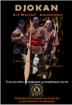 Affiche de communication de l'art martial Amazonien le 'DJOKAN'