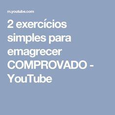 2 exercícios simples para emagrecer COMPROVADO - YouTube
