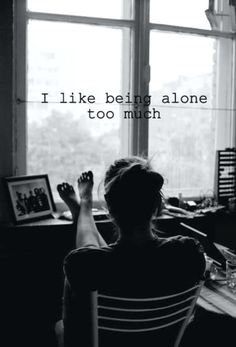 Solitude, as I call it. I just love solitude too much :) Great Quotes, Quotes To Live By, Me Quotes, Inspirational Quotes, Qoutes, Motivational Quotes, Grunge Quotes, Famous Quotes, Wisdom Quotes