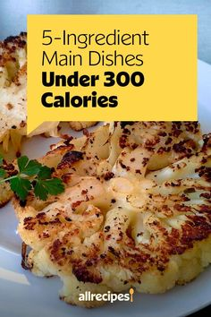 """5-Ingredient Main Dishes Under 300 Calories 