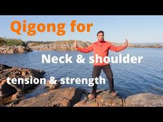 (5) Qigong for neck and shoulder tension, arthritis, and strength with Jeff Chand - YouTube