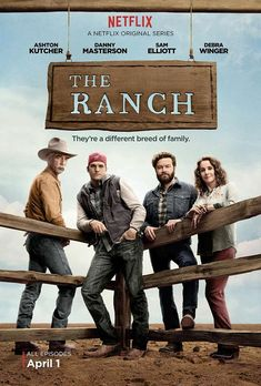 The Ranch (2016) Netflix Original Series-one of the funniest shows I've ever watched!