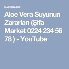 Aloe Vera Suyunun Zararları (Şifa Market 0224 234 56 78 ) - YouTube