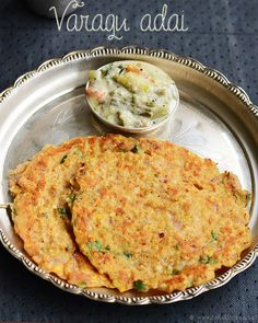 Kodo millet adai recipe - loaded with lentils and its so spicy, flavorful! Spicy Recipes, Vegetarian Recipes, Cooking Recipes, Healthy Recipes, Veg Recipes, Organic Recipes, Indian Snacks, Indian Food Recipes, Indian Foods
