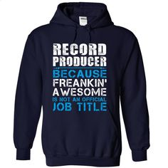 Record Producer T Shirt, Hoodie, Sweatshirts - design your own t-shirt #shirt #T-Shirts