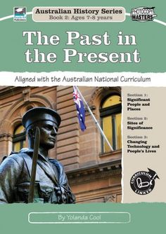 Australian History Series Book The Past in the Present in ebook or hard copy format. Year 2 history curriculum based educational resource with activity sheets. History Education, Teaching History, History Class, School Resources, Teacher Resources, Primary School, Primary Teaching, Primary History, First Fleet