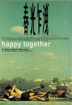 Happy Together  ( Wong Kar Wai)