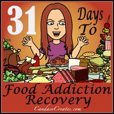 How far I have fallen since I finished this series: 31 Days to Food Addiction Recovery. I'm ready to start over though and not giving up! The food plan obviously worked because I made great changes until I added sugar and wheat back into my life.