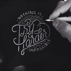 Try Harder. Hand lettering