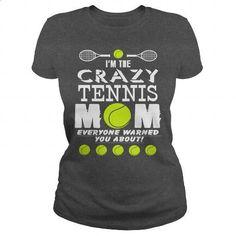 CRAZY TENNIS MOM - #funny t shirt #music t shirts. SIMILAR ITEMS =>…