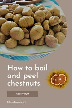 Chestnuts, although typically they are usually categorized as nuts, but in fact they are fruit, which are produced by the chestnut tree. We will learn how to boil and peel them. Greek Recipes, Real Food Recipes, Healthy Recipes, Pasta Frolla Recipe, Eating Raw, Menu Planning, Other Recipes, Farmers Market, Fall Recipes