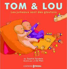Les jumeaux sont des gloutons, de Sophie Faudais illustré par J. De Man, Prisma dans la collection Tom et Lou Man, Winnie The Pooh, Disney Characters, Fictional Characters, Toms, Images, Collection, Books For Toddlers, Twins
