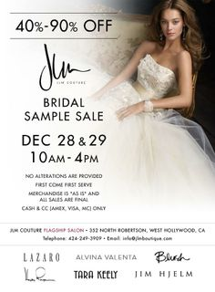 Come to the Lazaro, Jim Hjelm, Hayley Paige, Alvina Valenta, Blush, and Tara Keely sample sale at the JLM Boutique!