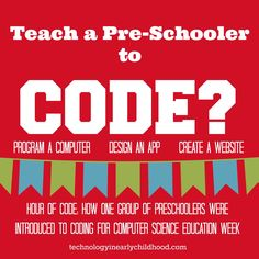 Hour of Code: How one group of preschoolers were introduced to coding for computer science education week. Teaching Kids To Code, Learning To Write, Teaching Technology, Educational Technology, Instructional Technology, Educational Programs, Preschool Programs, Science Education, Education Week