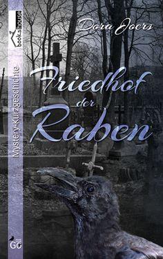"""4 Sterne für """"Friedhof der Raben"""" von dia78, http://www.lovelybooks.de/autor/Dora-Joers/Friedhof-der-Raben-1055061467-t/rezension/1237947861/"""