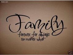Family Quote Tattoos on Pinterest | Family quotes, Loyalty and Quotesfamily is…