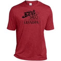The Best Dad's Get Promoted to Grandpa Tall Heather Tee for Him