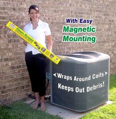 Kleen-Screen Wraps Around Your Coils. Prevent debris from getting into AC unit outside.  ($30)
