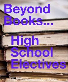 high school homeschool electives--links to ideas on electives