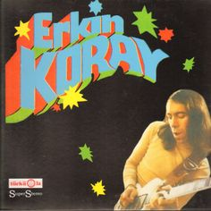 "It's pretty common for English-speaking critics to refer to Erkin Koray as the ""Turkish Jimi Hendrix."" Discover his music, make a time travel."