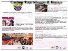 Casting Tour Maggie & Bianca. MadeinBologna email- agenzia.rudypizzuti@libero.it