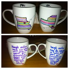 Cute Mugs Sharpie long distance friendship travel mugthis is the cutest thing i