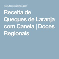 Receita de Queques de Laranja com Canela | Doces Regionais