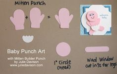 Julie's Stamping Spot -- Stampin' Up! Project Ideas Posted Daily: Baby Punch Art with Stampin' Up! Mitten Builder Punch