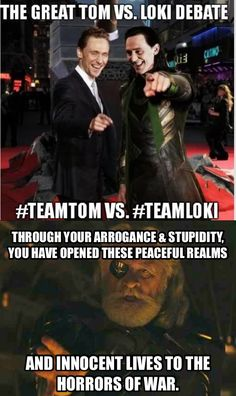 this makes me laugh!! funny use of odin's quote. there's no war for me, cuz I love both of them.