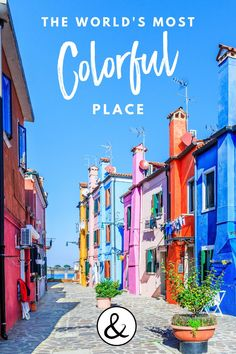Burano in Venice, Italy is the most colorful town in the world. Check out this post to learn about how we traveled to Italy with a baby and visited the island of Burano.