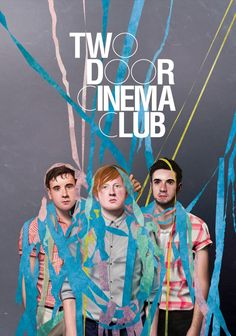 🅆🄰🅃🄲🄷 Two Door Cinema Club - Live Reading Festival 2012 Indie Music, My Music, Two Door Cinema Club, Reading Festival, Cool Kids Rooms, Music Aesthetic, Star Wars, Band Posters, Concert Posters