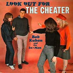 """Look Out For The Cheater"" (1966, Musicland USA) by Bob Kuban And The In-Men."