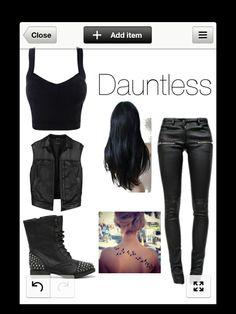 I am brave I am dauntless