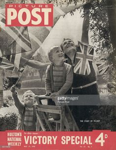 The cover of a Victory Special issue of Picture Post magazine depicting a mother and her two sons celebrating VE Day in Britain, at the end of World War II, May 1945 (published May Victory In Europe Day, Nurse Staffing, Magazine Pictures, Anniversary Pictures, Fight For Us, Persecution, Life Magazine, Photojournalism, World War Two