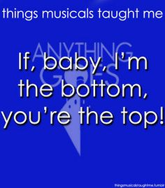 Things Musicals Taught Me--- anything goes
