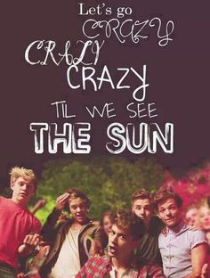 Live While Were Young by One Direction lyrics One Direction Background, One Direction Lyrics, One Direction Wallpaper, One Direction Memes, One Direction Pictures, I Love One Direction, 0ne Direction, Song Lyric Quotes, Music Lyrics