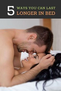 We are always looking for ways to strengthen your marriage and your sexual intimacy here are 5 ways that you can experiment with to last longer in bed.