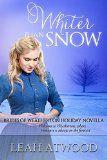 Free Kindle Book -  [Religion & Spirituality][Free] Whiter Than Snow (Brides of Weatherton) Check more at http://www.free-kindle-books-4u.com/religion-spiritualityfree-whiter-than-snow-brides-of-weatherton/