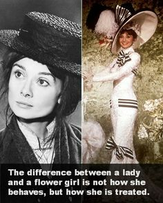 Andrew Darrow thinks this quote from My Fair Lady encompasses one of the major themes in the movie. The main idea of this quote is to show the difference in treatment from rich to poor.