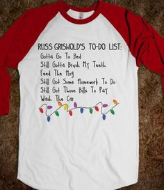 Russ Griswold's To-Do List. haha Christmas Vacation.  Fun fact, the actor that plays Russ is now Leonard on the Big Bang Theory.