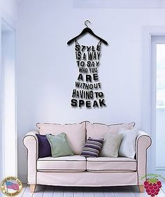Wall Stickers Vinyl Decal Quote Style Is A Way To Say Who You Are (z1812)
