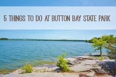 Life With 4 Boys: 5 Things to Do at Button Bay State Park #Travel #90DayRoadTrip