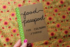 Make Your Own Food Passport--I'd like to use this for encouraging my kids to try new foods in general