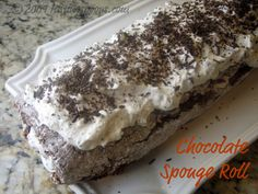 CHOCOLATE SPONGE ROLL: This was my go-to dessert back in the 60's and 70's. A souffle kind of thin sheet chocolate cake filled with whipped cream. Absolutely yummy.