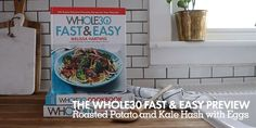 The Whole30 Fast and Easy Cookbook: Roasted Potato and Kale Hash with Eggs
