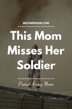 Every single day. Army Mom Quotes, Army Life, Singles Day, Manners, Military, Navy, Heart, Hale Navy, Old Navy